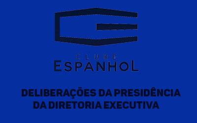 Deliberações da Presidência da Diretoria Executiva